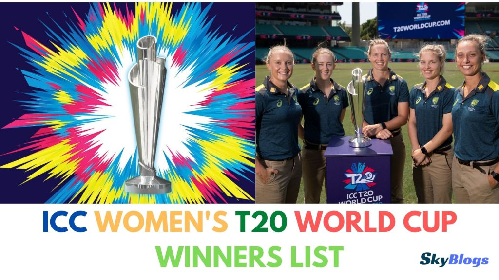 T20 World Cup Women's Winner List