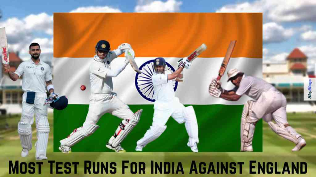 Most Test Runs For India Against England