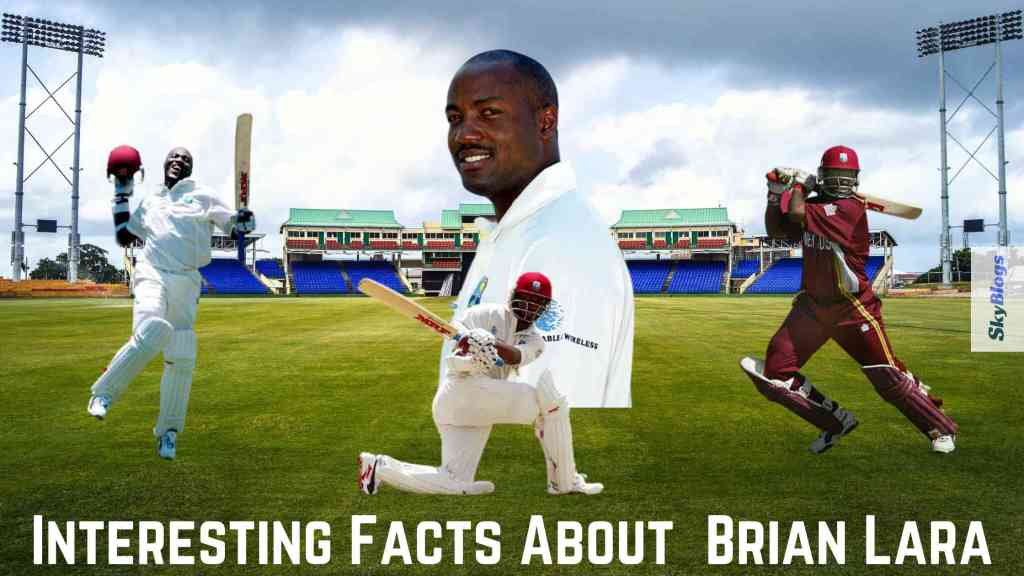 Interesting Facts About Brian Lara