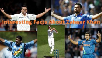 Interesting Facts About Zaheer Khan