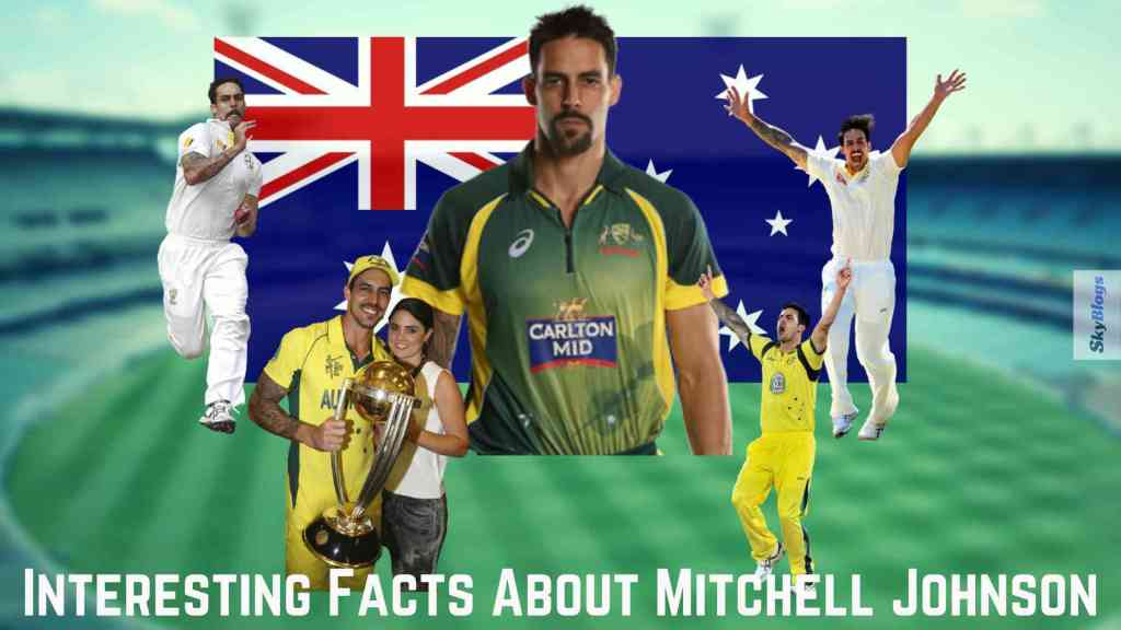 Interesting Facts About Mitchell Johnson