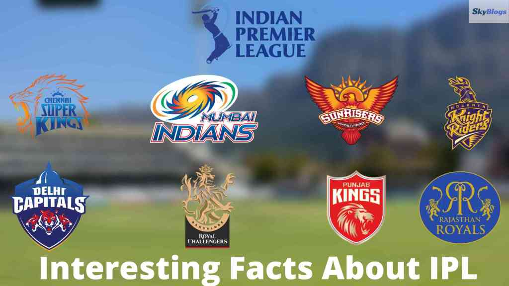 Interesting Facts About IPL