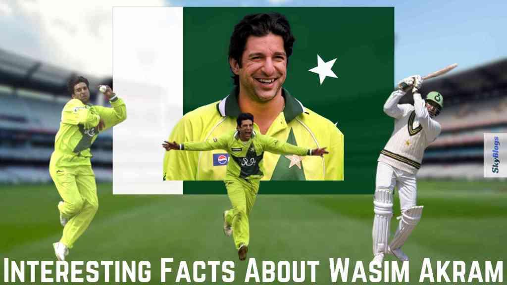 Interesting Facts About Wasim Akram