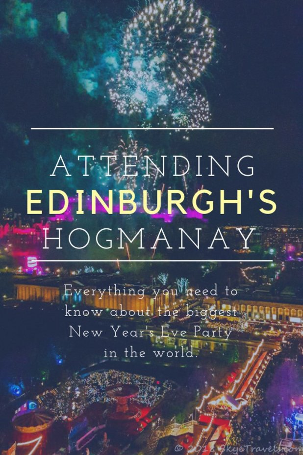Everything you need to know about attending Edinburgh's Hogmanay, the biggest New Year's Eve Party in the world. #Hogmanay #NewYears #Edinburgh