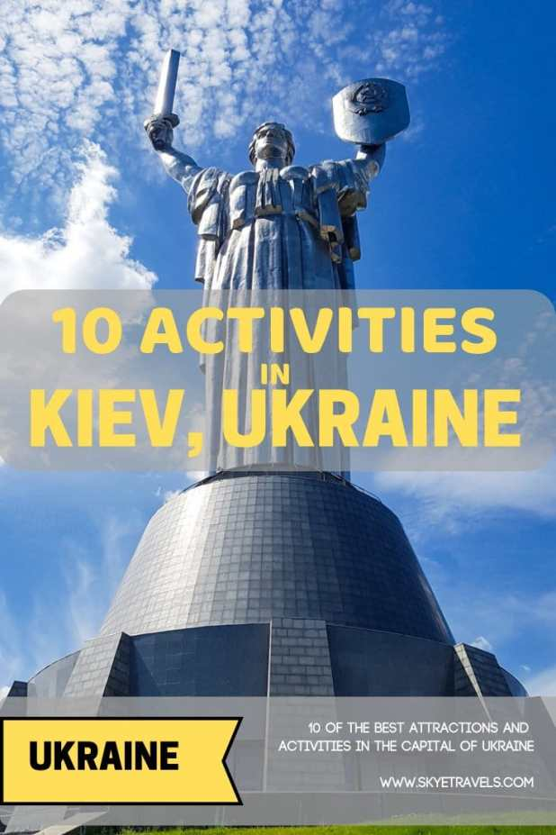 10 Activities in Kiev, Ukraine
