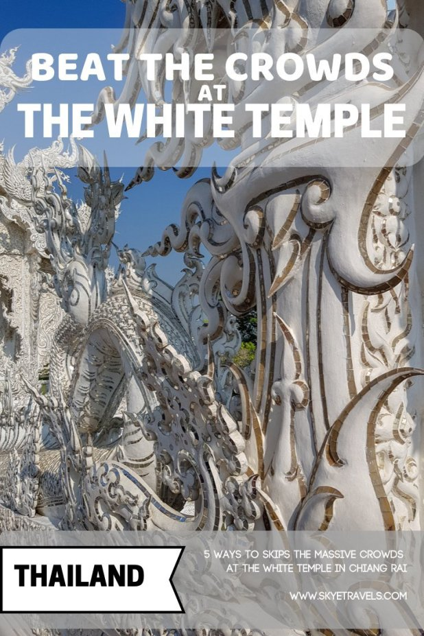 Beat The Crowds at the White Temple in Chiang Rai