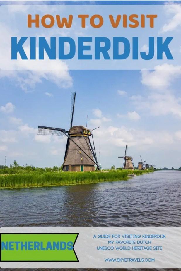 How to Visit Kinderdijk, My Favorite Dutch UNESCO Site