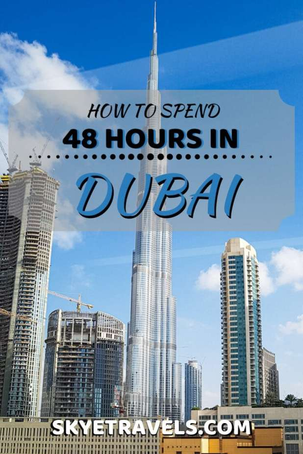 48 Hours in Dubai Pin