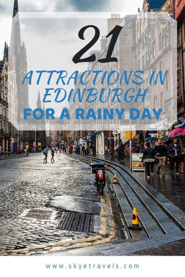 Attractions in Edinburgh for a Rainy Day Pin