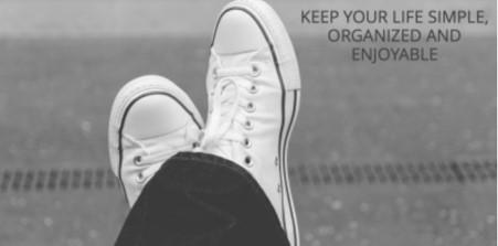 Keep your life simple, organized and enjoyable