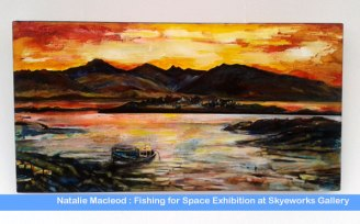 Painting by Scottish artist from Natalie Macleod Fishing for Space Exhibition at Skyeworks