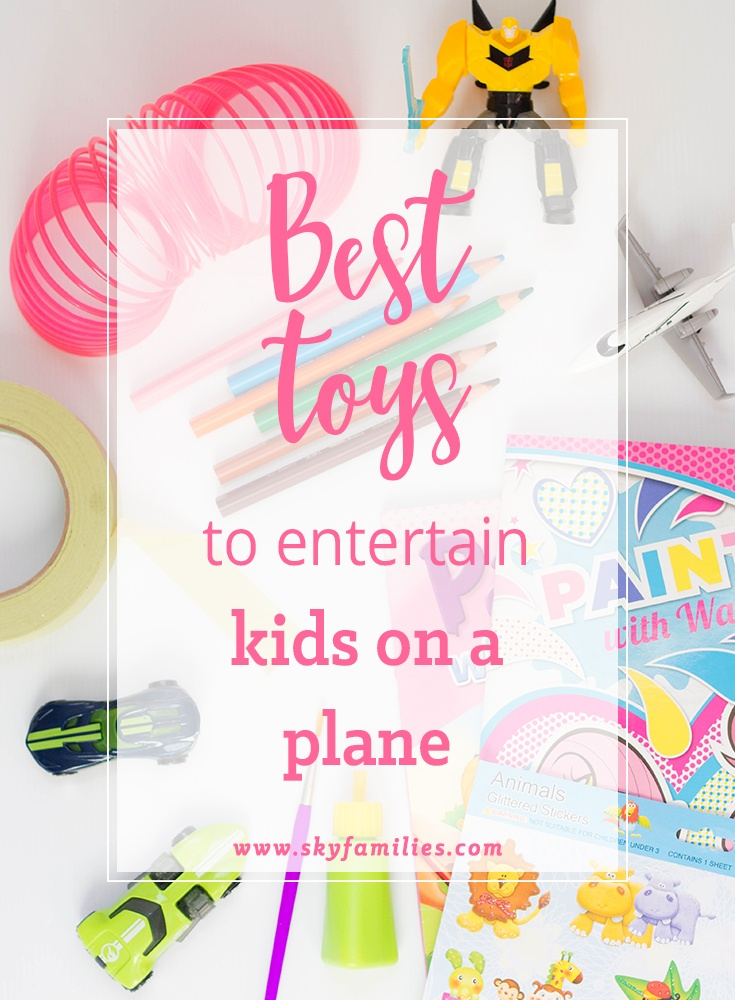 Best Toys To Entertain Kids On A Plane
