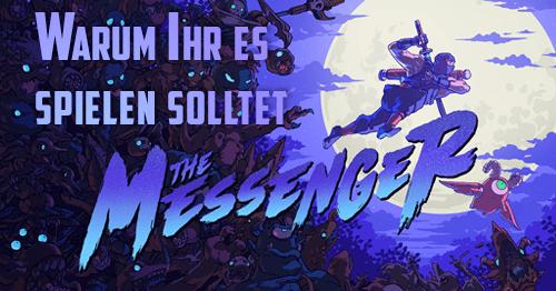 """Warum Ihr """"The Messenger"""" spielen solltet"""