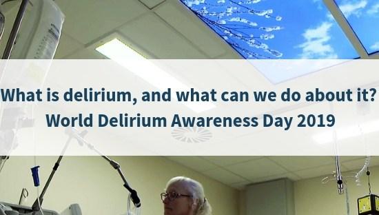 World delirium awareness day 2019 Sky Inside