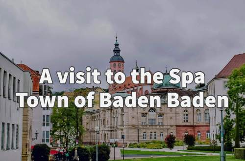 A visit to the spa town of Baden Baden Germany