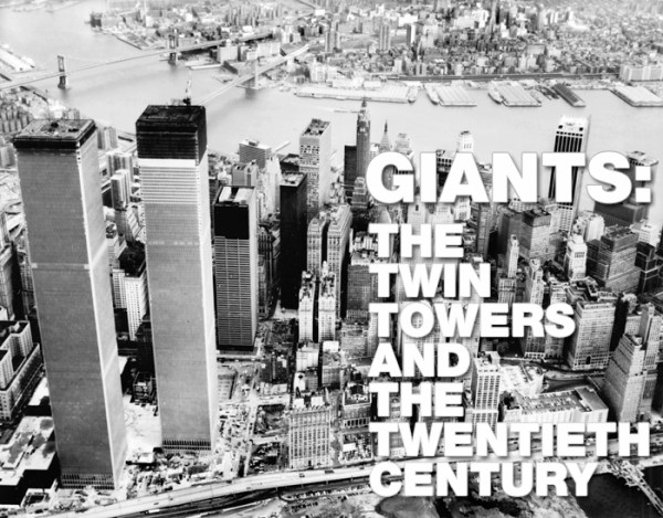 """Banner image of exhibition """"GIANTS: The Twin Towers and the Twentieth Century"""""""