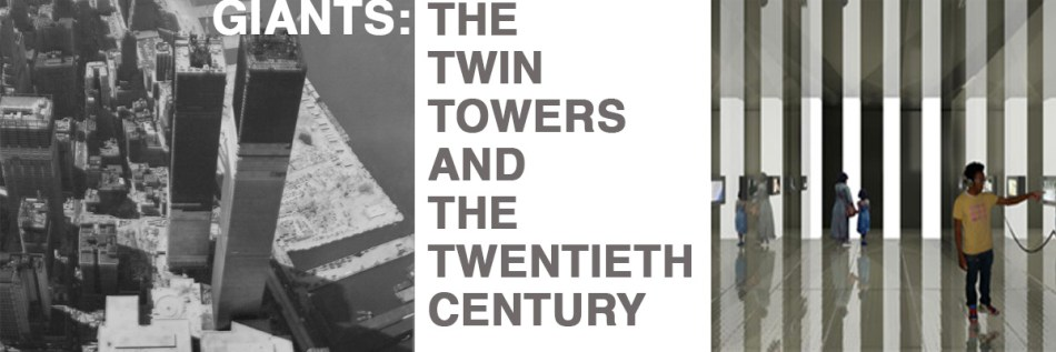 GIANTS-the-twin-towers-and-the-twentieth-century