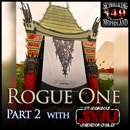 149: Skywalking Through ROGUE ONE with The SWU
