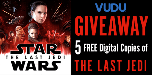 THE LAST JEDI in 4K UHD on Vudu - Special Giveaway!