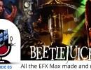 Beetlejuice EFX work