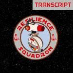 Transcript: Resilience Squadron – Episode 5 – The Guinea Porg