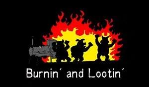 Burnin and lootin