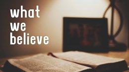 What We Believe (Doctrine)