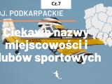 Podkarpackie – ciekawe miejscowości w województwie cz. 7