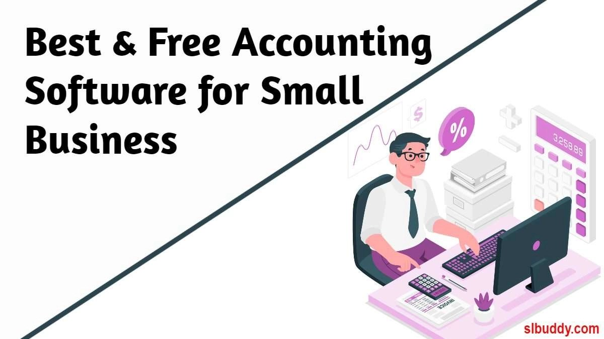 Best and Free Accounting Software for Small Business 2021