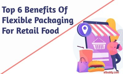 Benefits Of Flexible Packaging For Retail Food