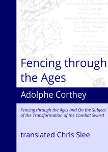 Cover: Fencing through the Ages - Adolphe Corthey - Chris Slee