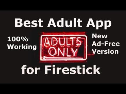 Best Adult Apps for Firestick