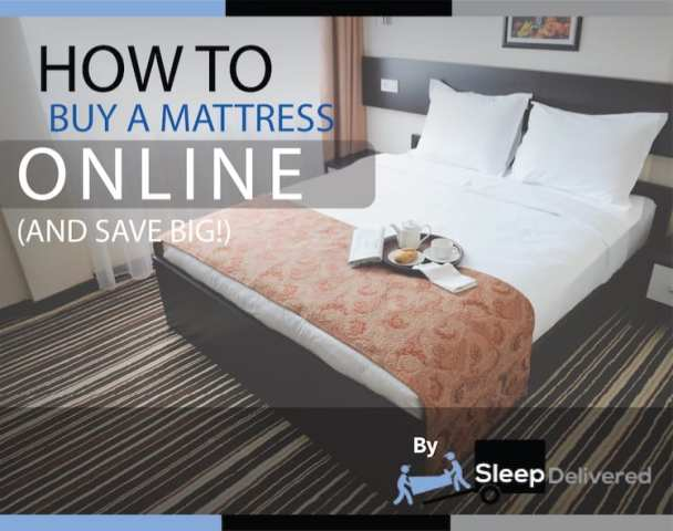 How To Buy A Mattress Online and Save BIG  Infographic  How To Buy a Mattress Online Infographic