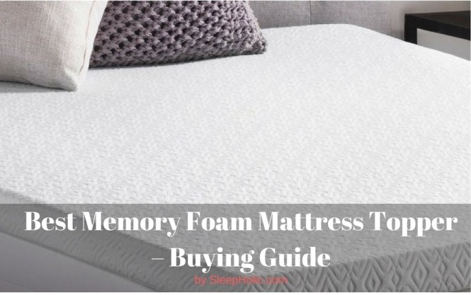 Definitive Guide To Ing The Best Memory Foam Mattress Toppers