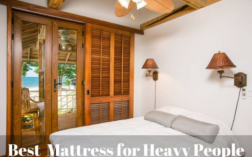 top rated mattresses for heavy people