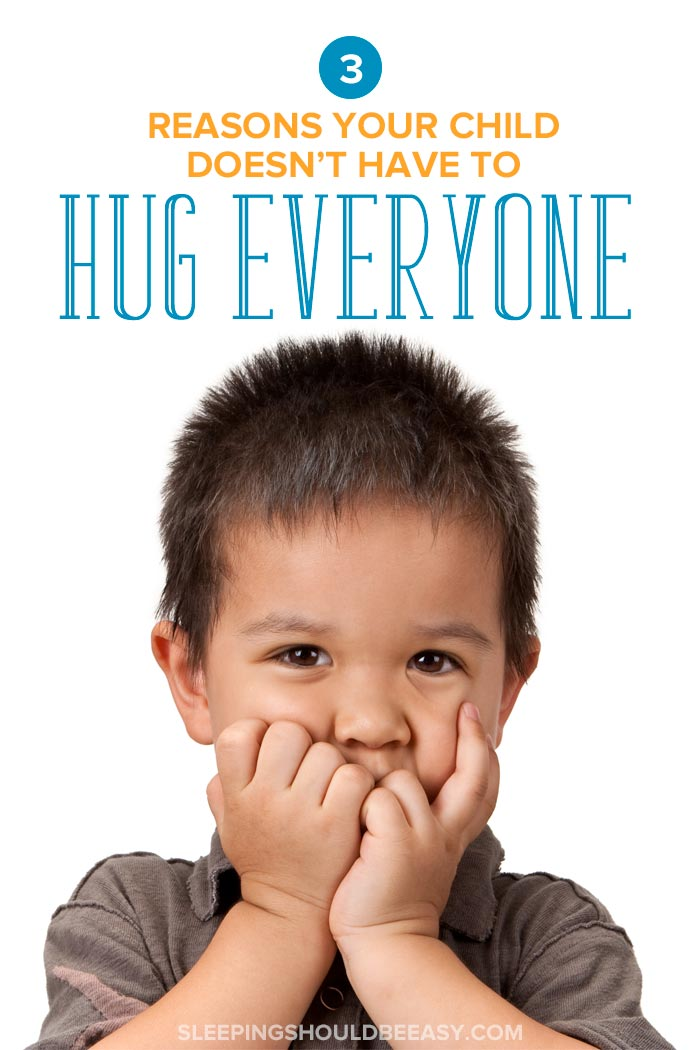 Reasons Your Child Doesn't Have to Hug Everyone
