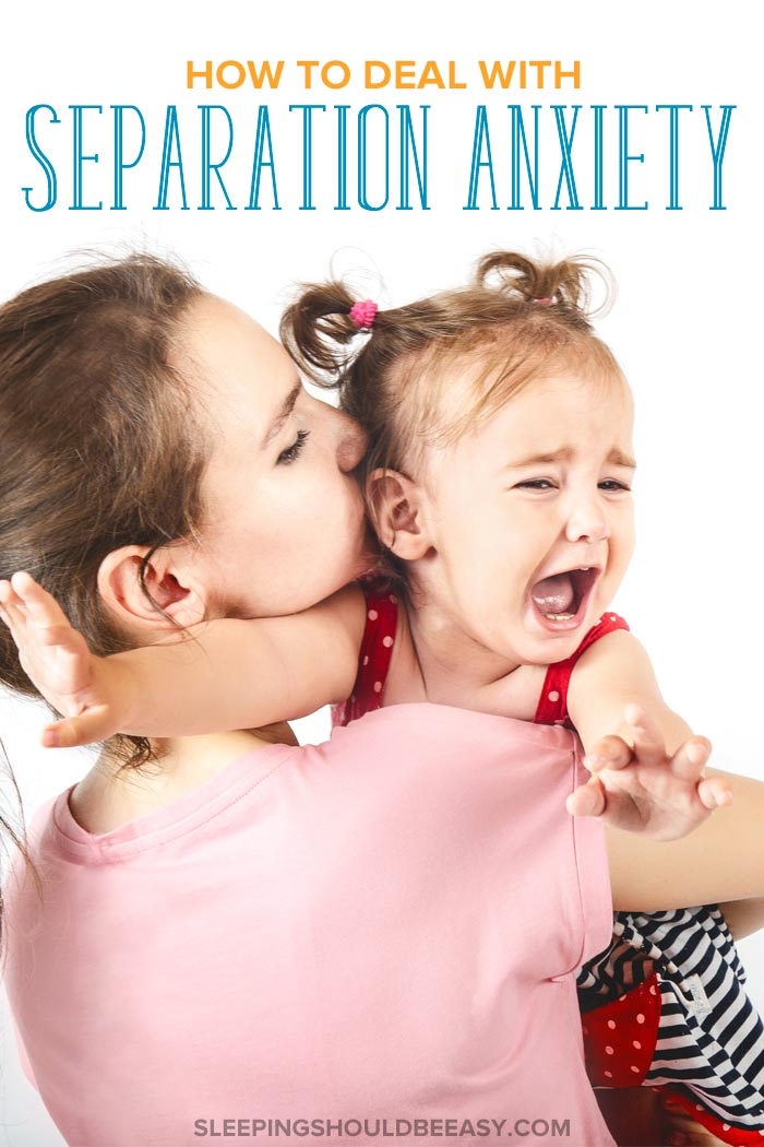 How to Deal with Separation Anxiety