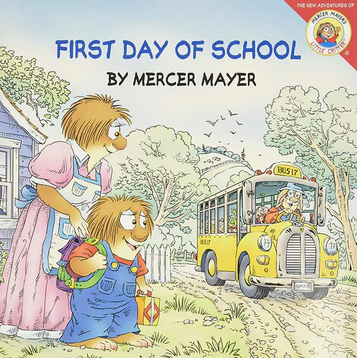 First Day of School by Mercer Mayer