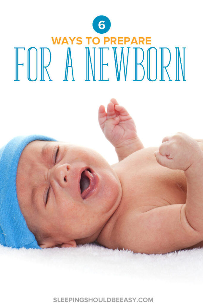 How to Prepare for a Newborn