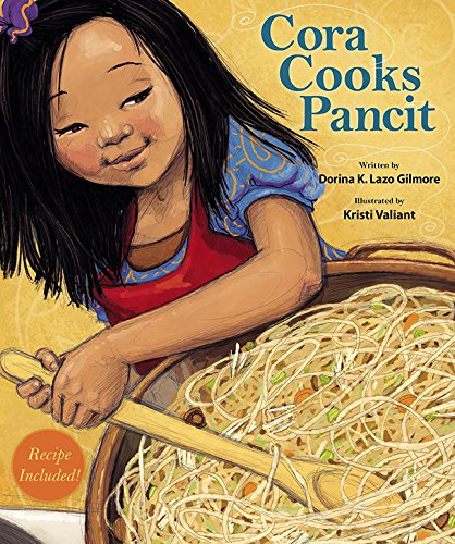 Cora Cooks Pancit by Dorina Lazo Gilmore