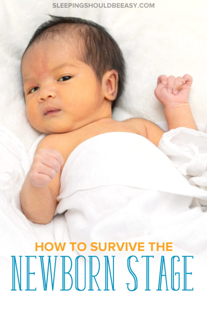 How to Survive the Newborn Stage