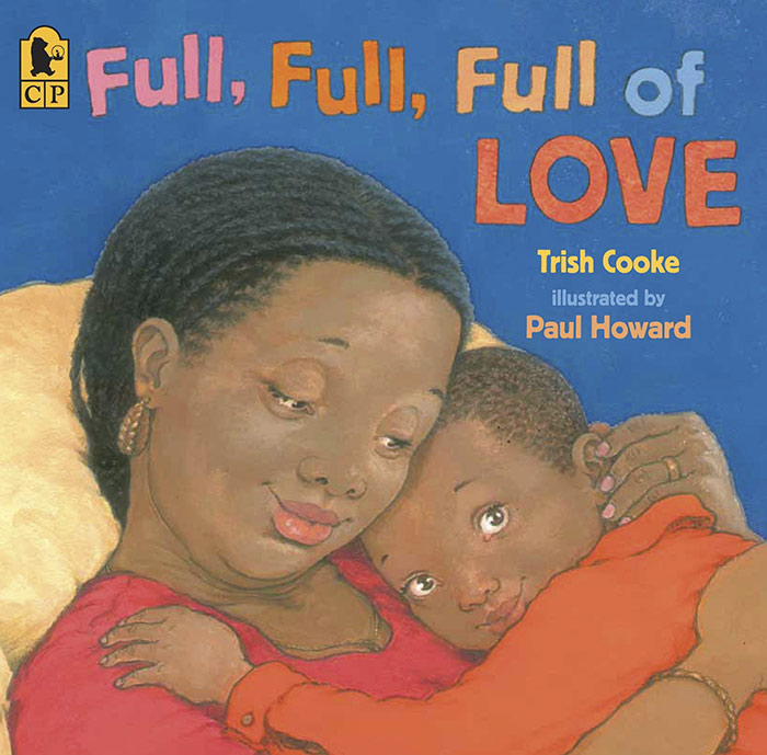 Full, Full, Full of Love by Trish Cookie