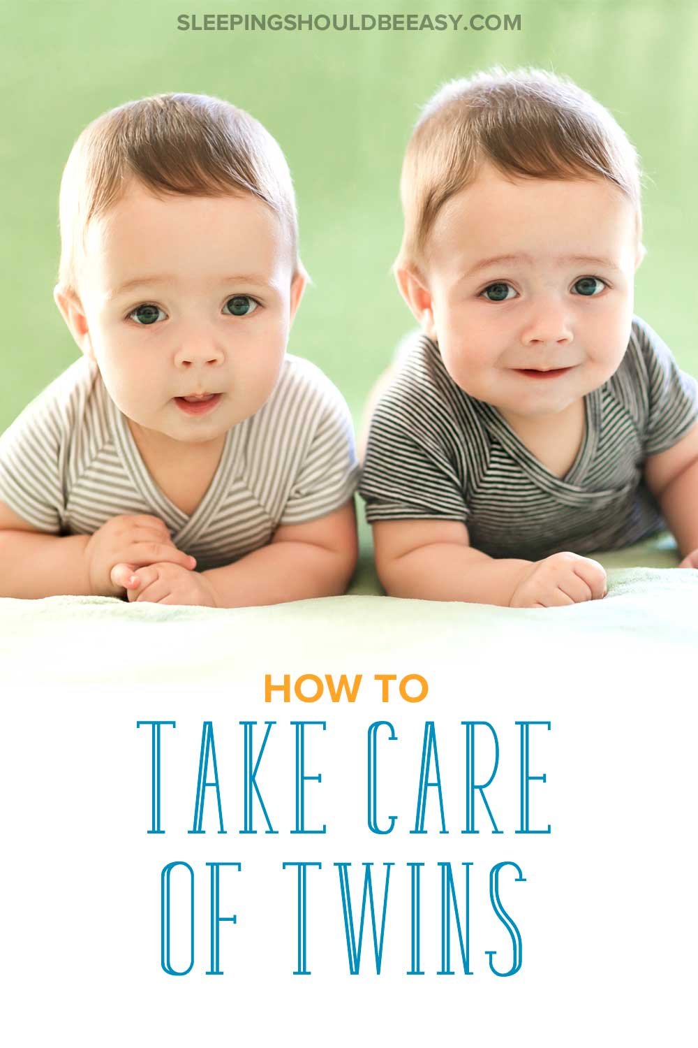 How to take care of twins