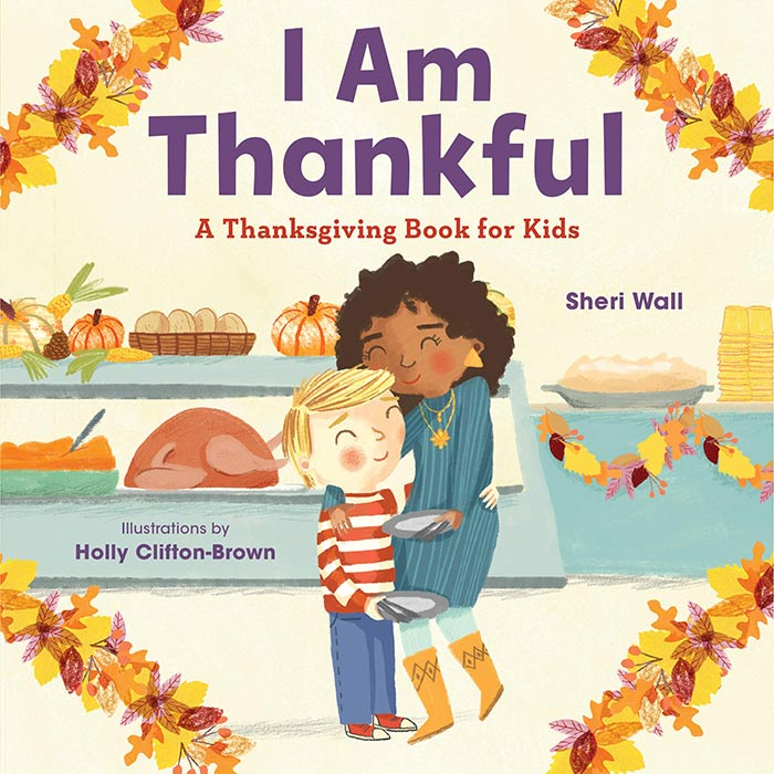 I Am Thankful by Sheri Wall