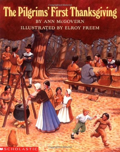 The Pilgrims' First Thanksgiving by Ann McGovern