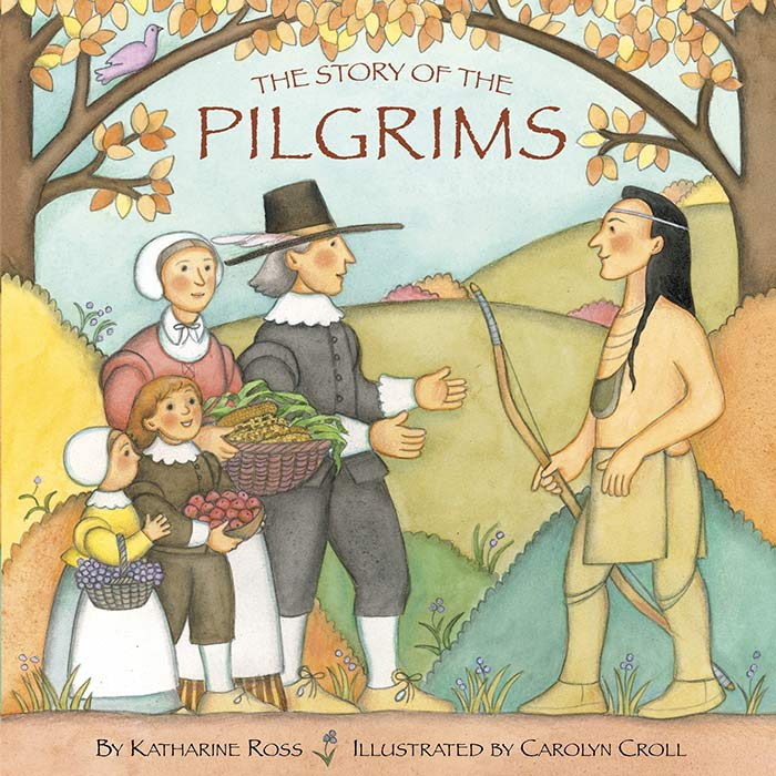 The Story of the Pilgrims by Katharine Ross