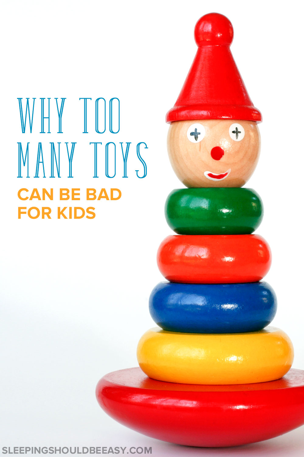 Downsides of having too many toys
