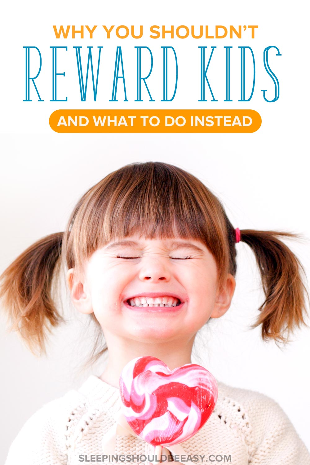 Why you shouldn't reward kids