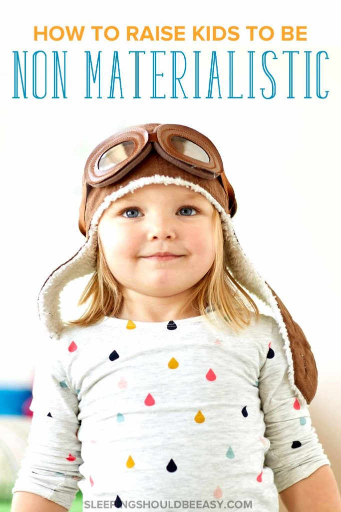 A little girl pretending to be a pilot: how to raise non materialistic children