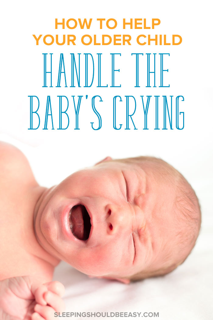 help your child handle a baby crying